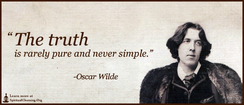 The-truth-is-rarely-pure-and-never-simple.